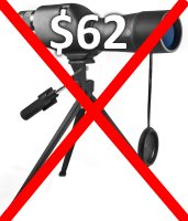 don't buy a cheap bird watching spotting scope